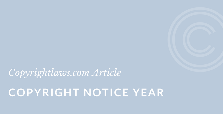 Year or years to place in your copyright notice