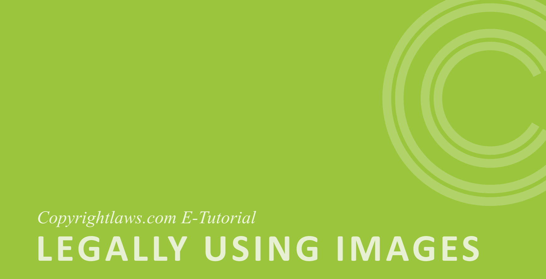 Legally using images online course will teach you how to legally use images found on Google