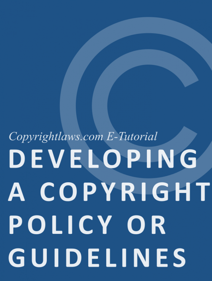 Online copyright course on writing a copyright policy, guidelines or best practices for copyright compliance