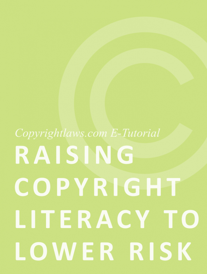 Online copyright course on raising copyright literacy to lower your copyright infringement risks