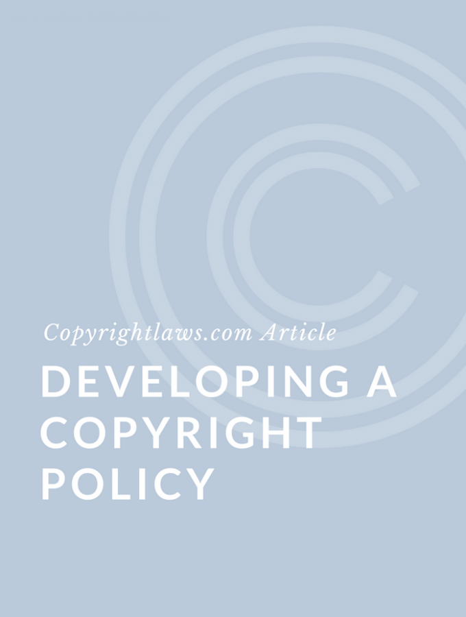 Developing a Copyright Policy
