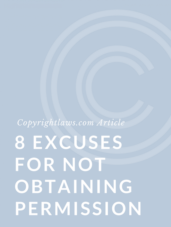Excuses for Not Obtaining Copyright Permission