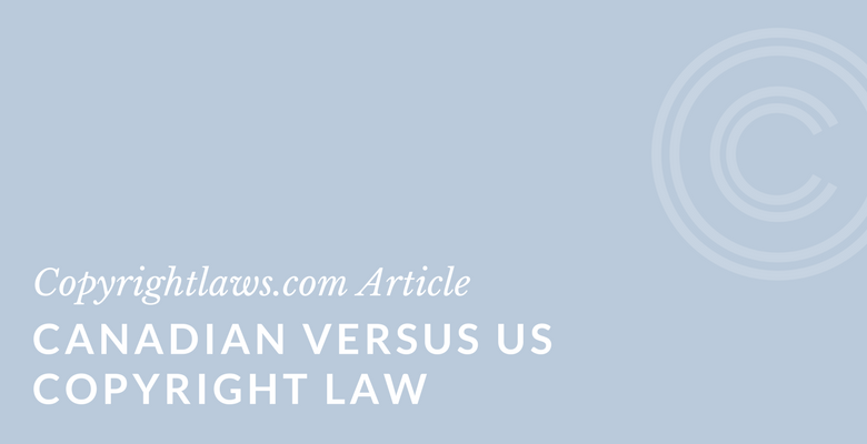 Differences and similarities between Canadian and US copyright law