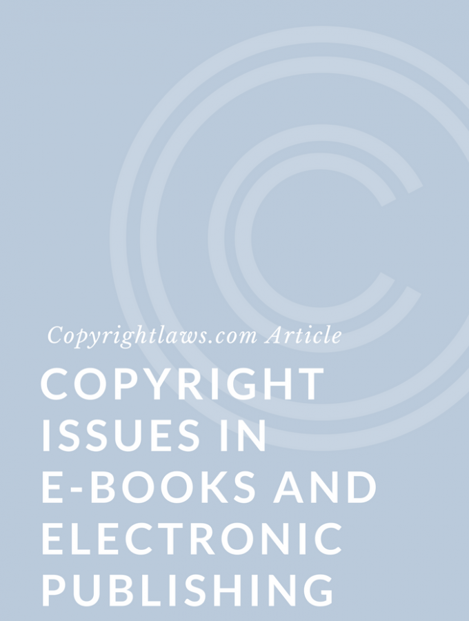Copyright Issues in E-Books and Electronic Publishing