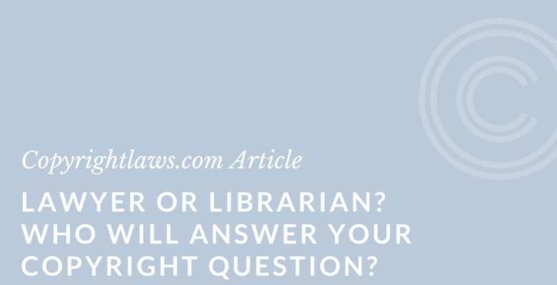 What is the role of a librarian and a lawyer when it comes to copyright law?