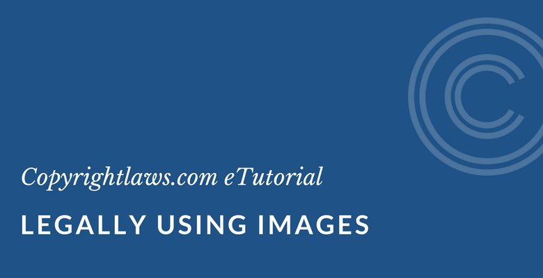 Learn the copyright rules when using online images