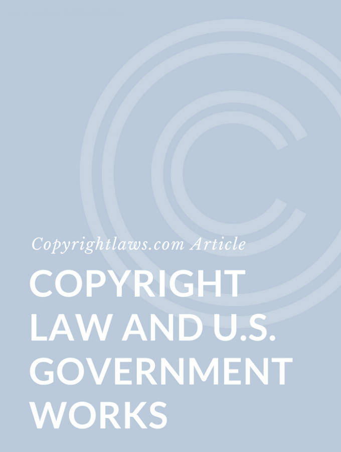 Copyright Laws in U.S. Government Works