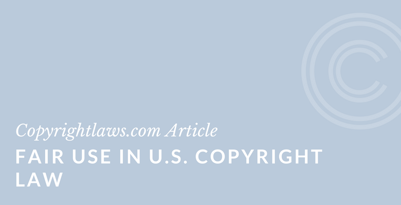 Fair use in U.S. copyright law