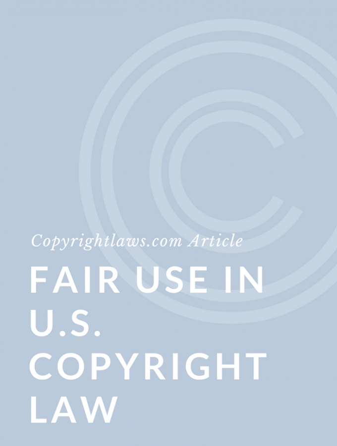 Fair Use in U.S. Copyright Law