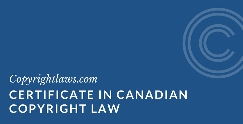 Canadian copyright law certificate program