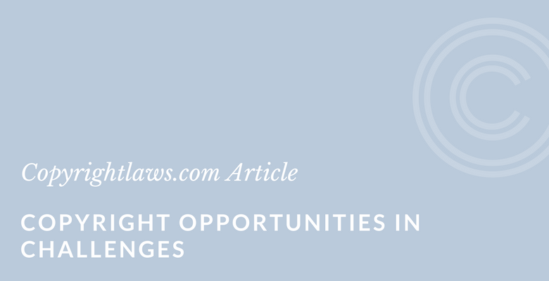 Copyright opportunities in challenges