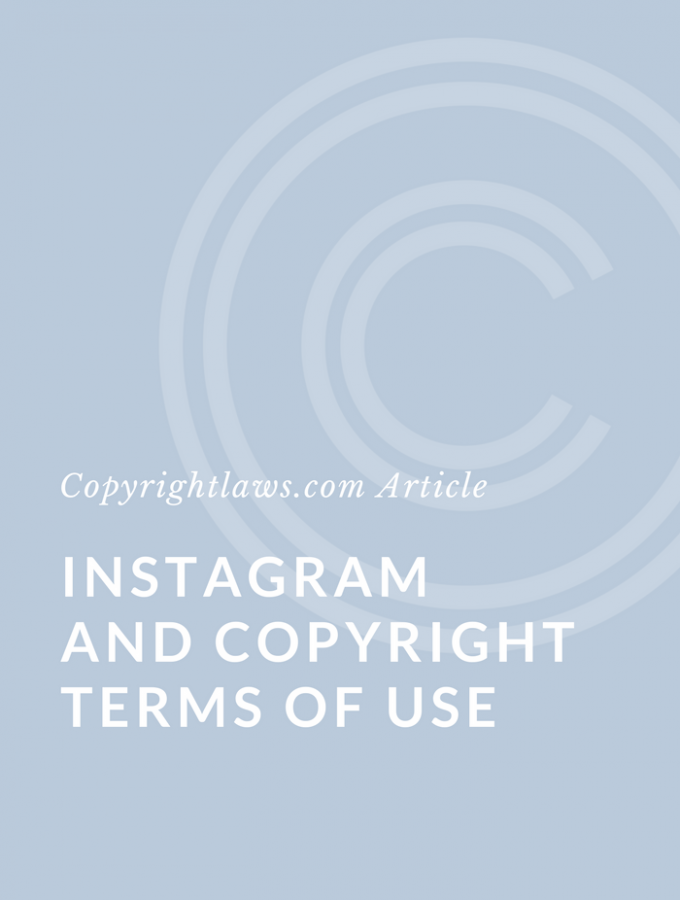 Instagram and Copyright – What are the Terms of Use?