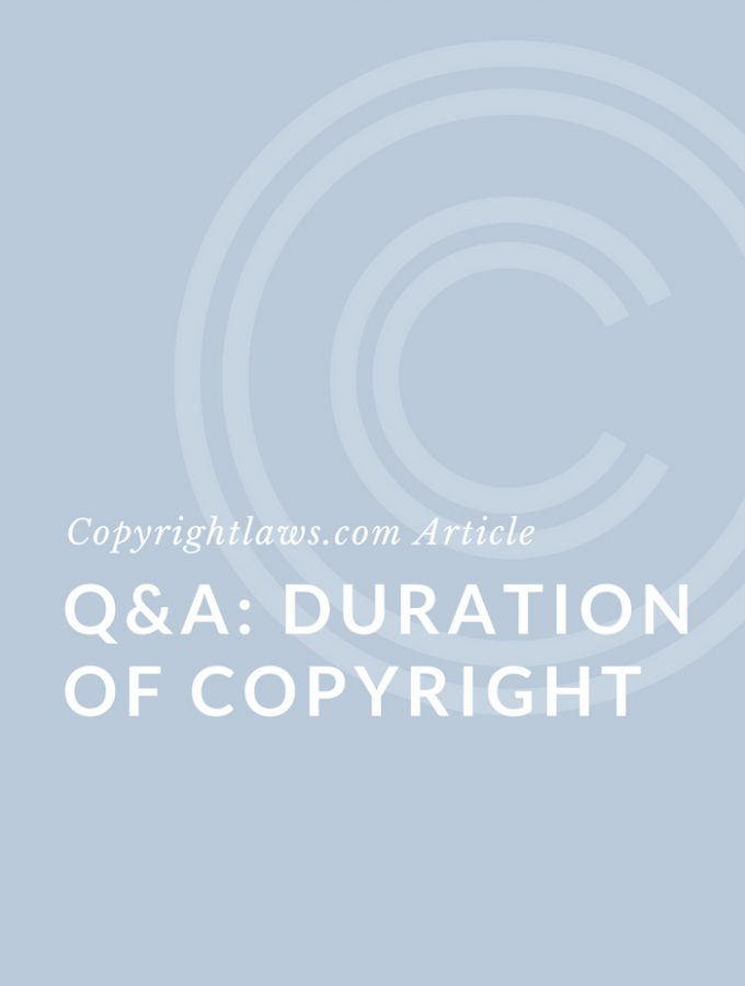 Q&A: Duration of Copyright Protection