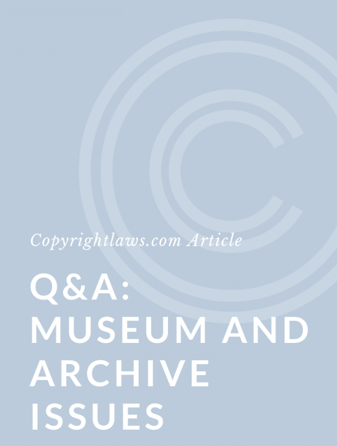 Q&A: Museum or Archive Copyright Questions