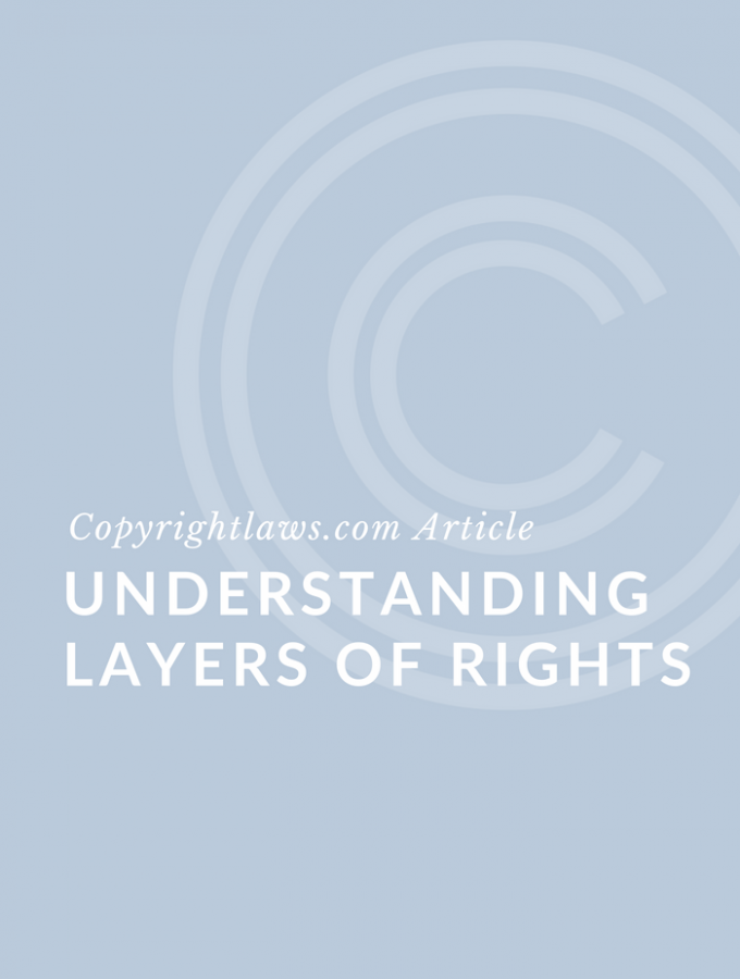 Copyright Permissions: Understanding Layers of Rights