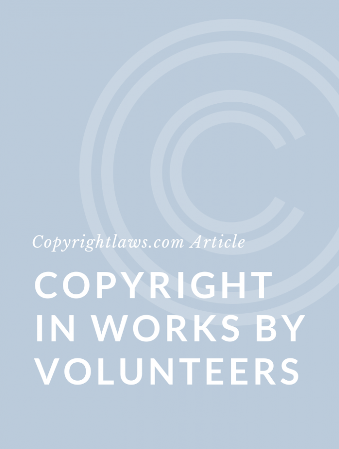 Who Owns Copyright in Works by Volunteers?