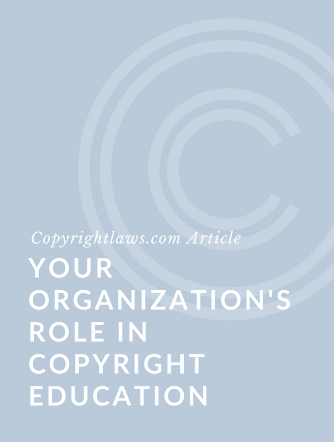 Your Organization's Role in Copyright Education