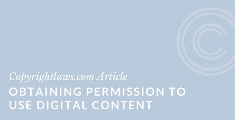 When do you need permission to use digital and online content