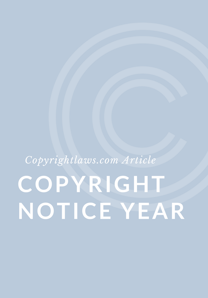 Copyrightlaws What Copyright Year Should I Include In My Content