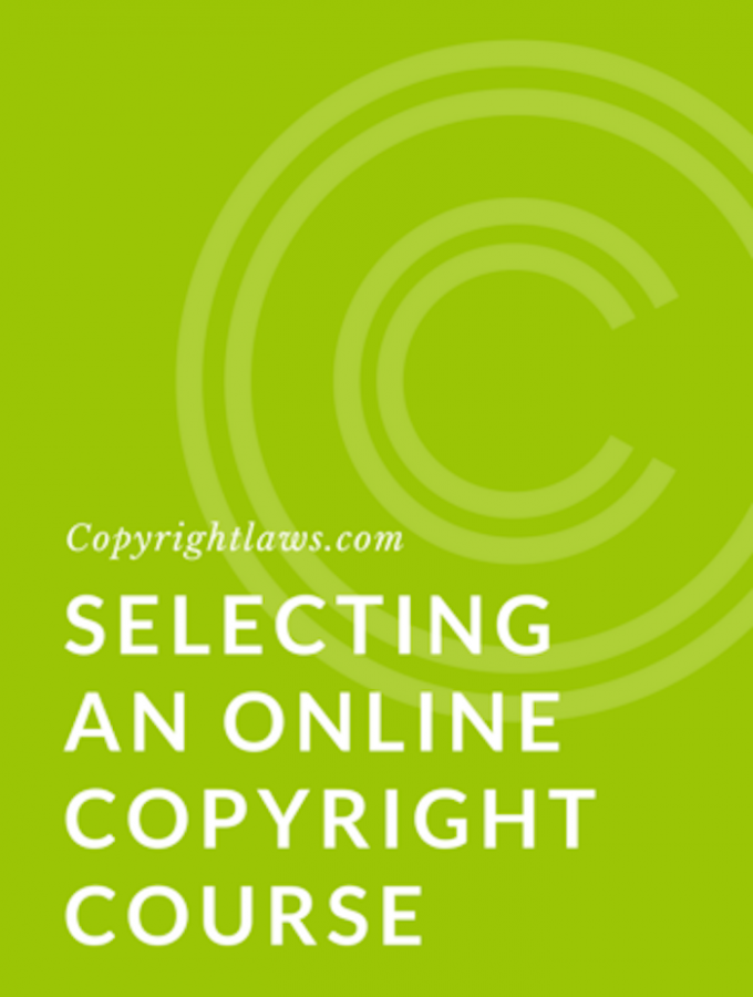 Selecting an Online Copyright Course from Copyrightlaws.com
