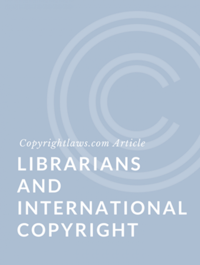 Librarians and International Copyright