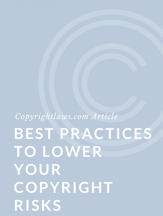 Best Practices to Lower Copyright Risks