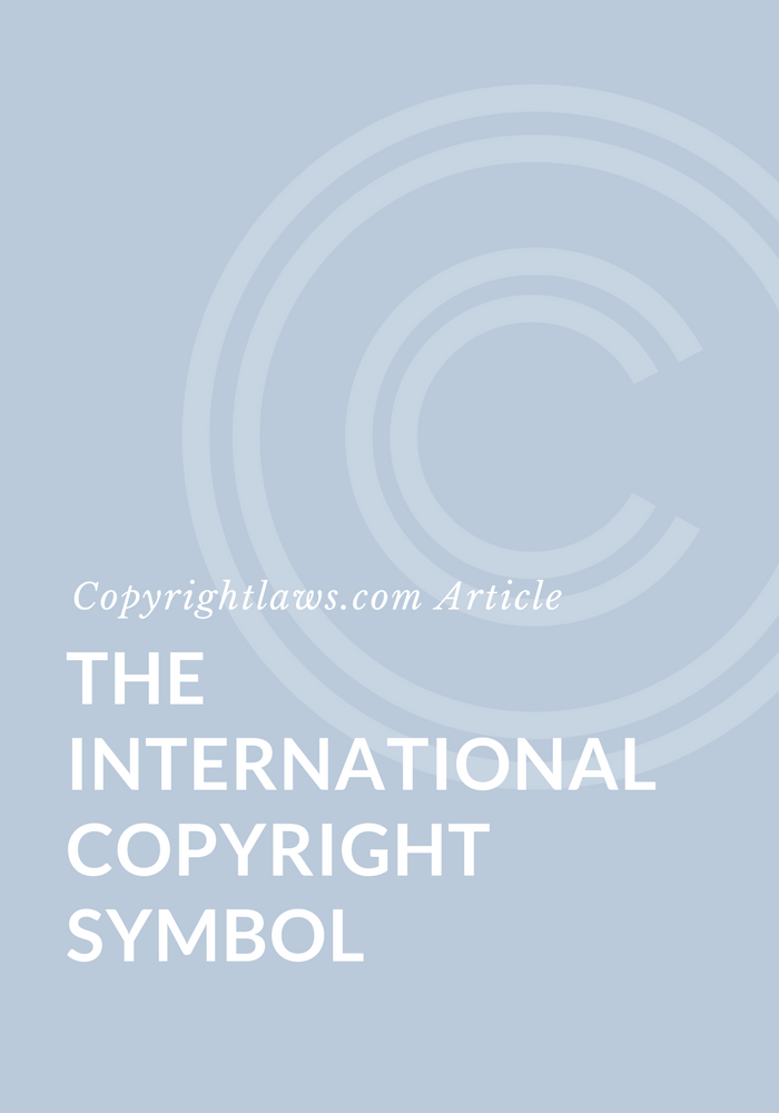 The International Copyright Symbol Copyrightlaws Copyright