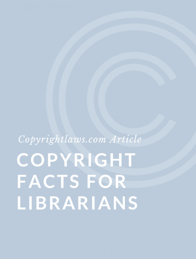 Copyright Facts for Librarians