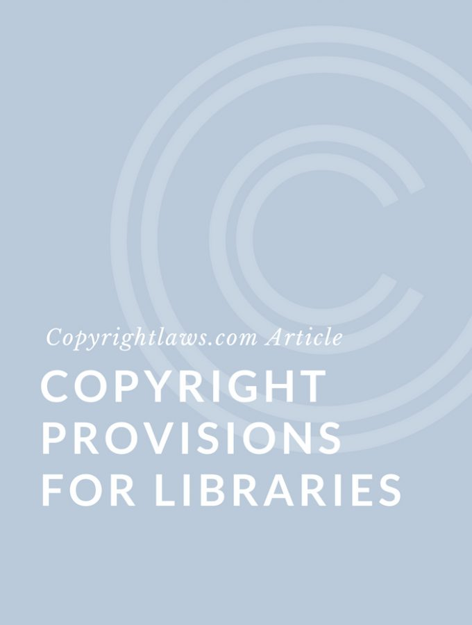 Copyright Provisions for Libraries