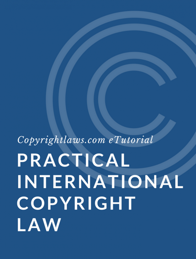 Practical international copyright law