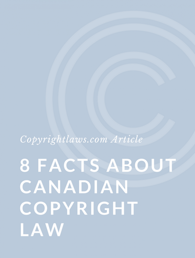 8 Facts About Canadian Copyright Law