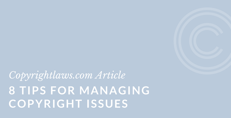 Tips for managing copyright issues in libraries, organizations and businesses