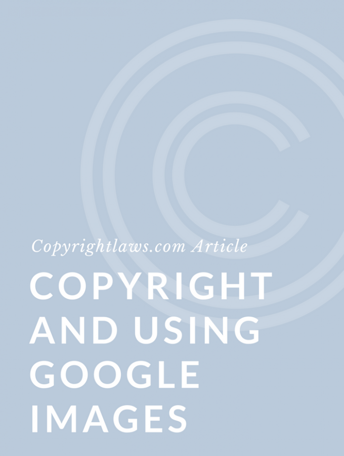 Copyright and Using Google Images