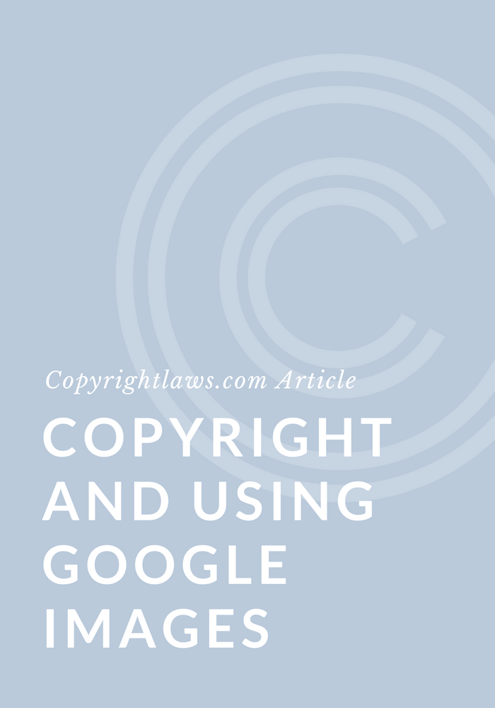 Copyright and using google images copyrightlaws copyright copyright and using google images copyrightlaws copyright courses and education in plain english spiritdancerdesigns Gallery