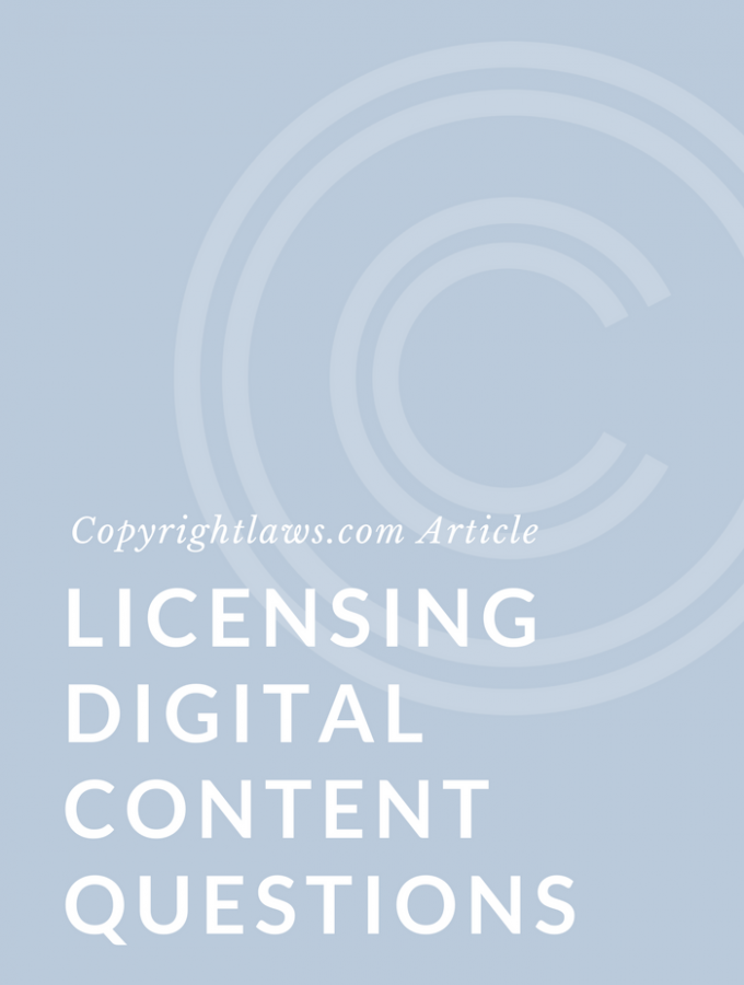 Questions on Licensing Digital Content