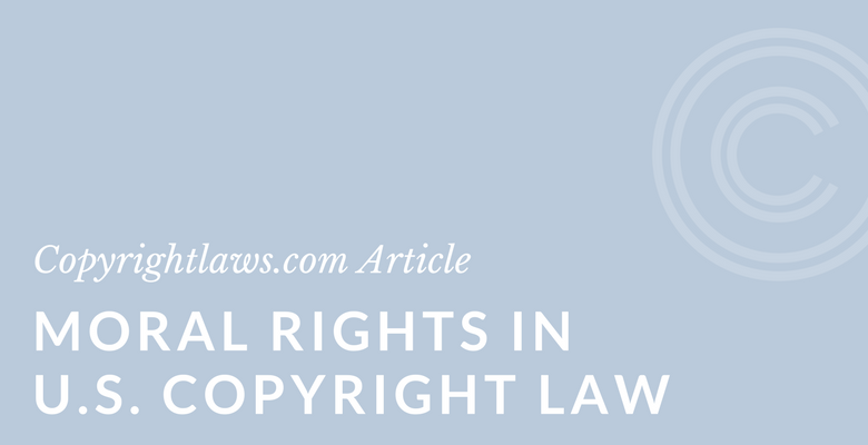 Moral rights in U.S. copyright law