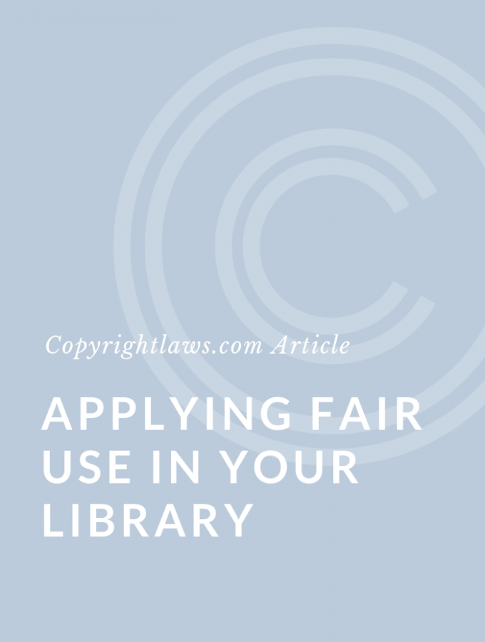 Applying Fair Use in Your Library