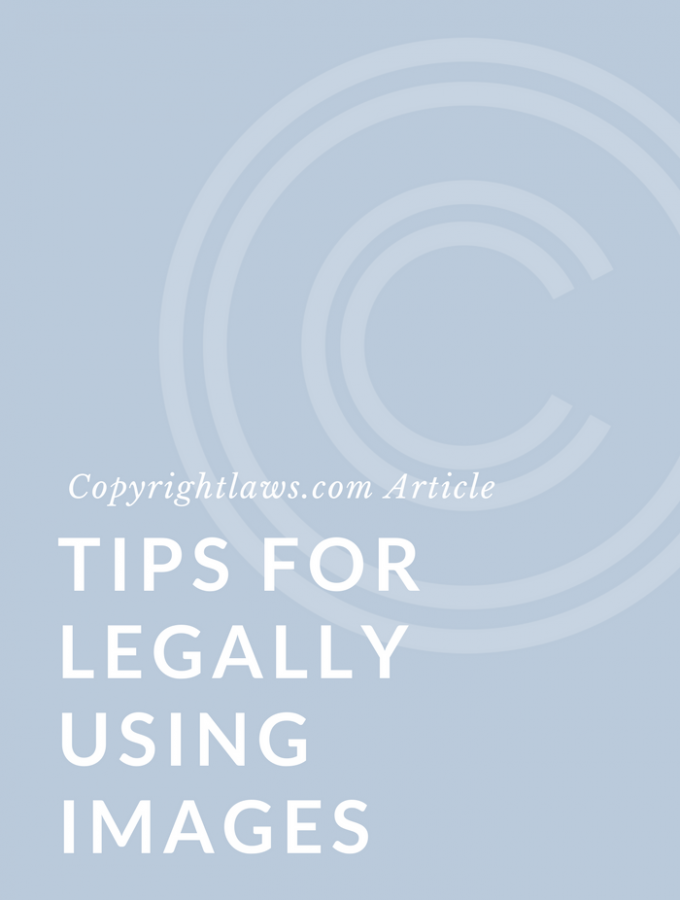 6 Essential Tips for Legally Using Images