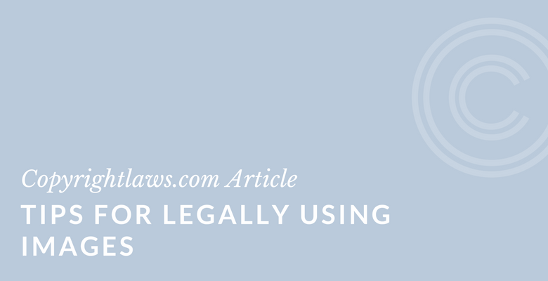 Tips for legally using images