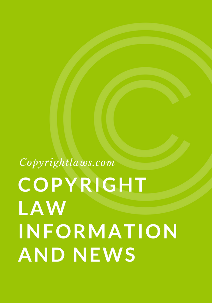 Copyright law information and news for Copyright facts and information