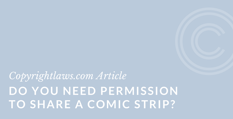 Comic strips and using and sharing copyright issues