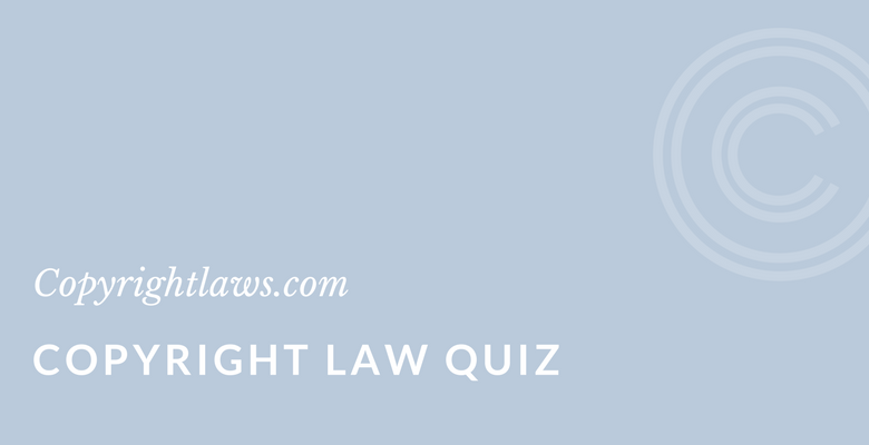 Copyright Law Quiz