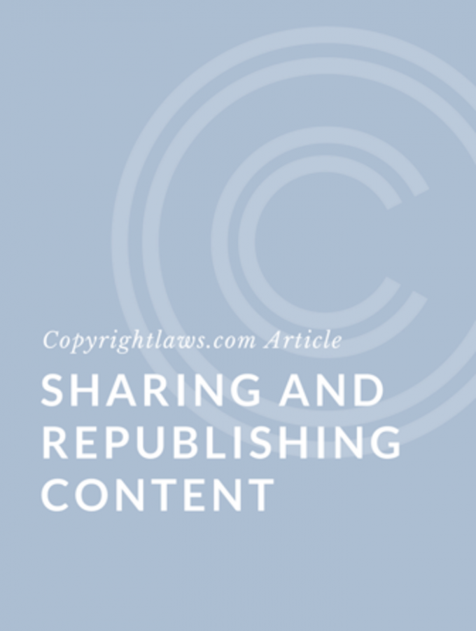 Sharing and Republishing Online Content: 6 Tips for Copyright Compliance