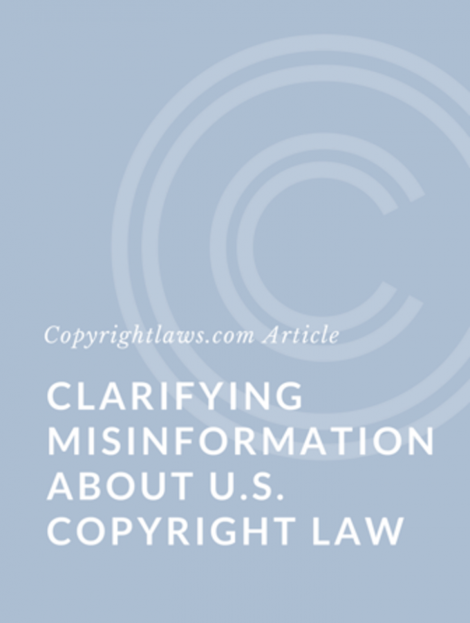 3 Commonly Misunderstood U.S. Copyright Concepts