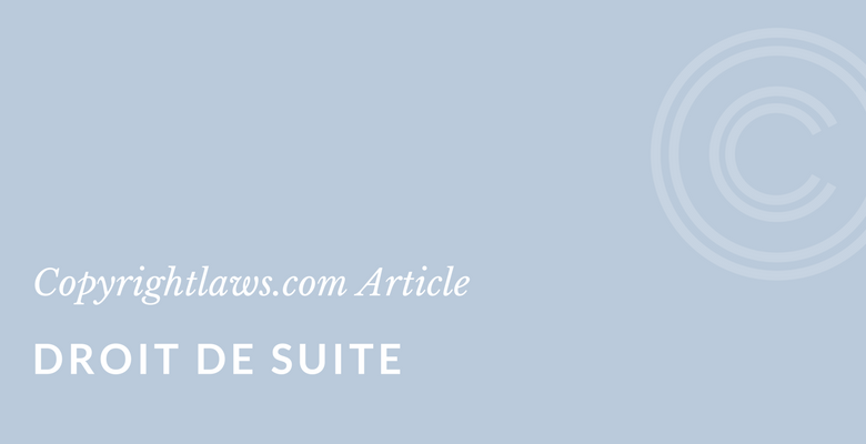 Droit de suite copyright primer