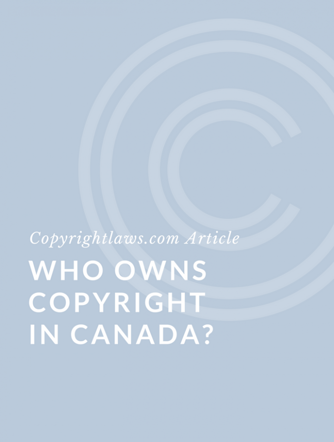 Who Owns Copyright in Canada?