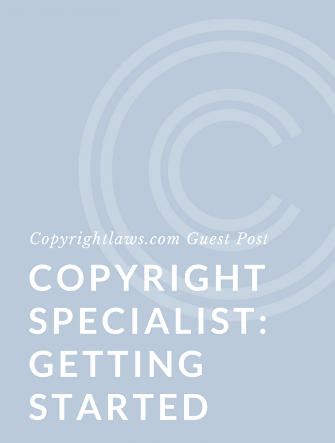 Tips on how to get started as a copyright specialist or copyright librarian