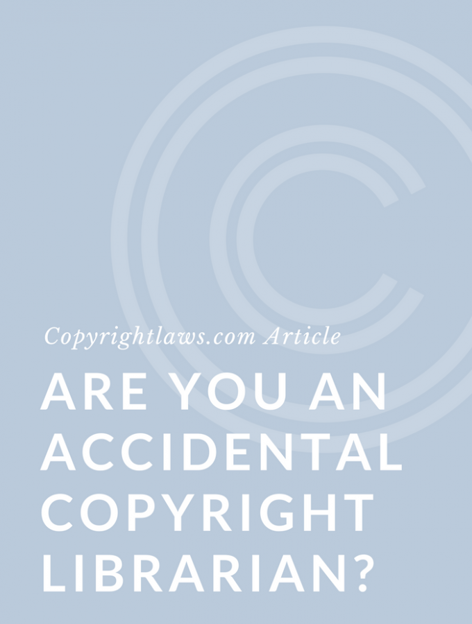 Accidental Copyright Librarian – Is That You?