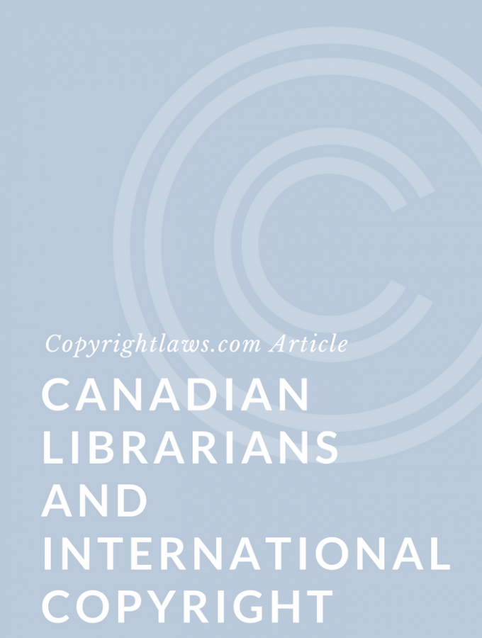 Canadian Librarians and International Copyright
