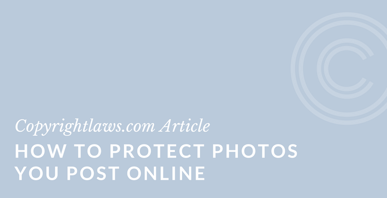 How to protect photos you post online